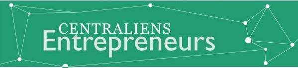 Bandeau Centraliens Entrepreneurs